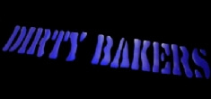 Dirty Bakers